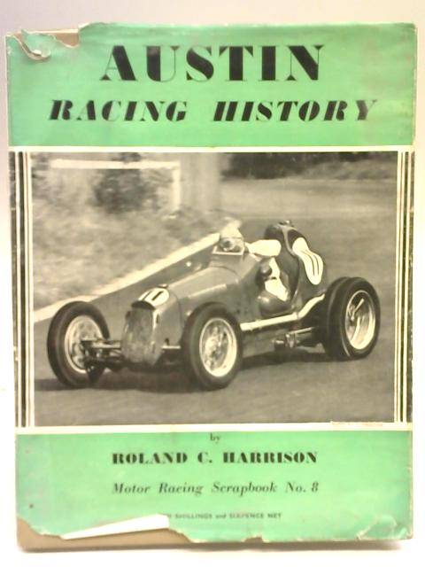 Austin Racing History by Roland C. Harrison