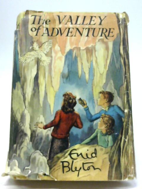 The Valley of Adventure by E. Blyton