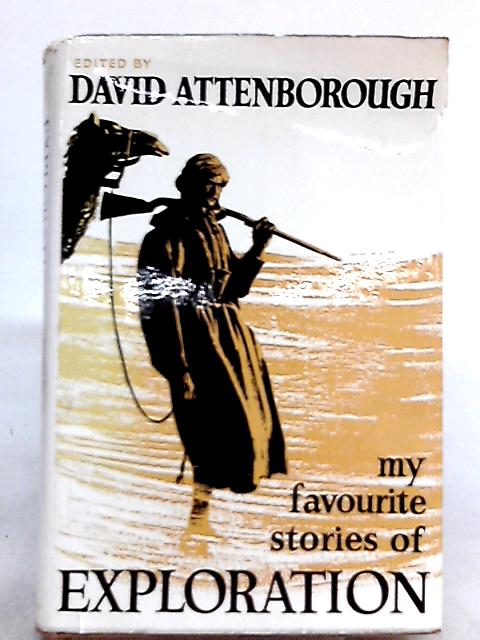 My Favourite Stories of Exploration by David Attenborough