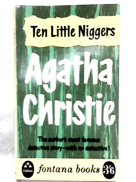 Ten Little Niggers by Agatha Christie