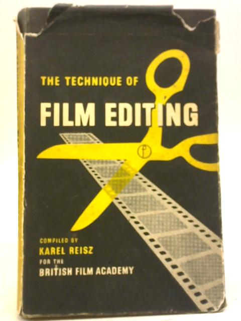 The Technique of Film Editing By Karel Reisz