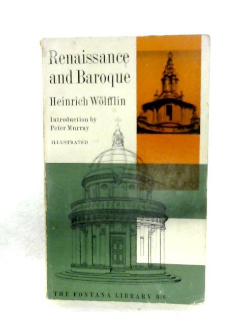 Renaissance And Baroque by Heinrich Wölfflin