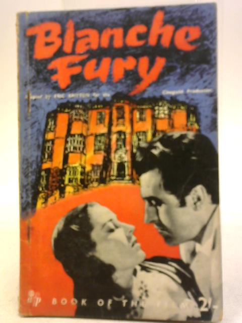 Blanche Fury Book Of The Film By Eric Britton