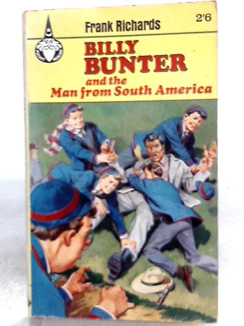 Billy Bunter and the Man from South America by Frank Richards