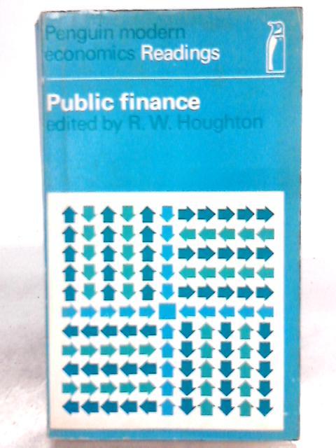 Public Finance by R. W. Houghton (editor)