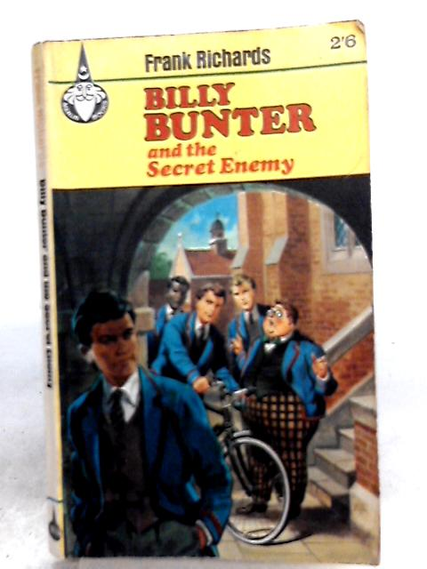Billy Bunter and the Secret Enemy by Frank Richards
