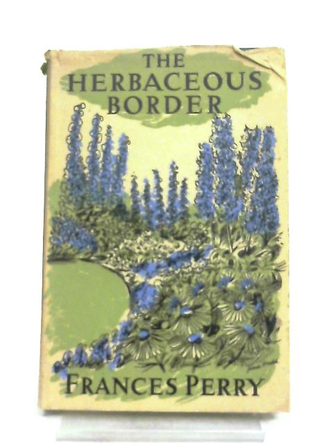 The Herbaceous Border By Frances Perry