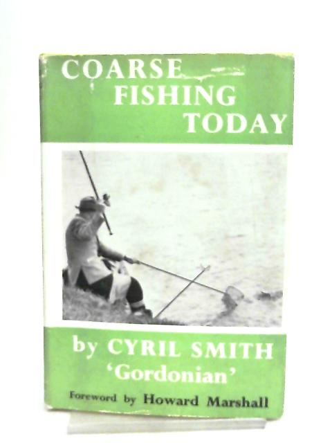 Coarse Fishing Today by Cyril Smith