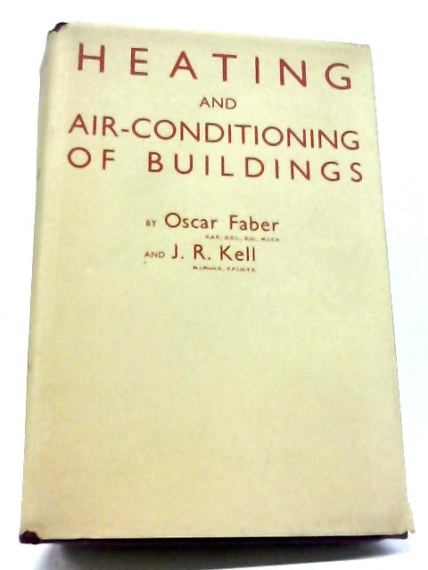 Heating And Air-Conditioning of Buildings by O Faber