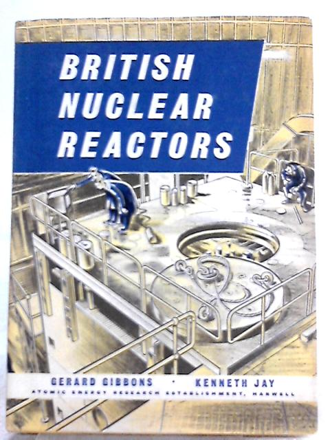 British Nuclear Reactors by Gerard Gibbons