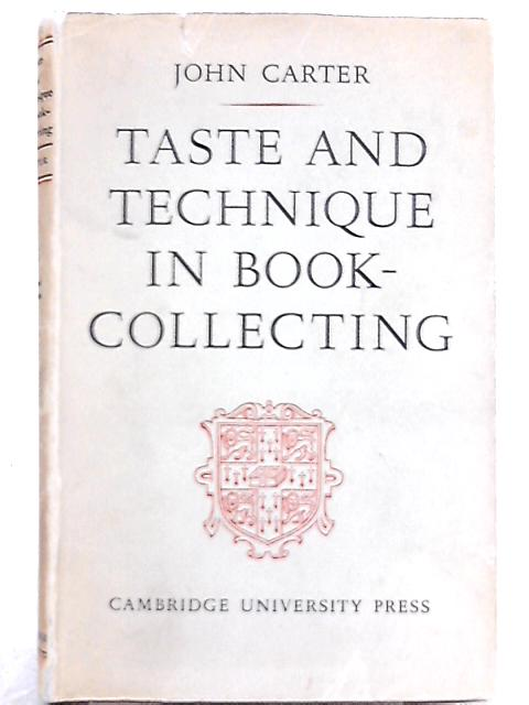 Taste and Technique in Book-collecting By John Carter
