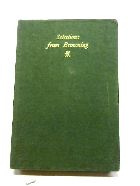 Selections From The Poems of Browning by H A Needham