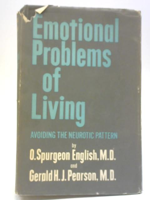 Emotional Problems of Living By O Spurgeon English