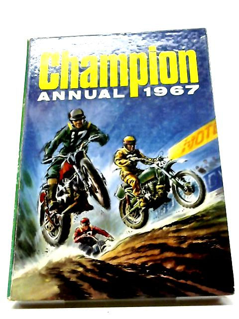 Champion Annual 1967 by Various