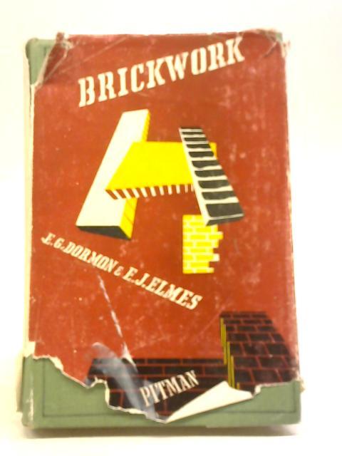 Brickwork by E G Dormon & E J Elmes