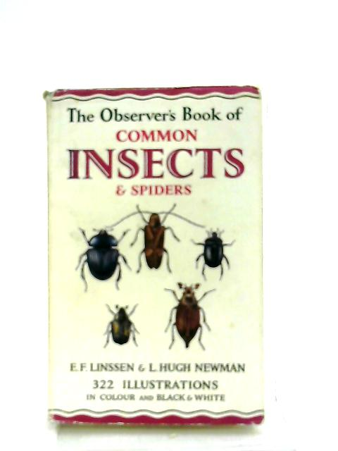 The Observer's Book of Common Insects and Spiders by E. F. Linssen & L. H. Newman