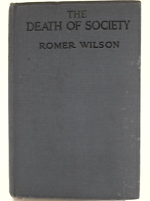 The Death of Society By Romer Wilson