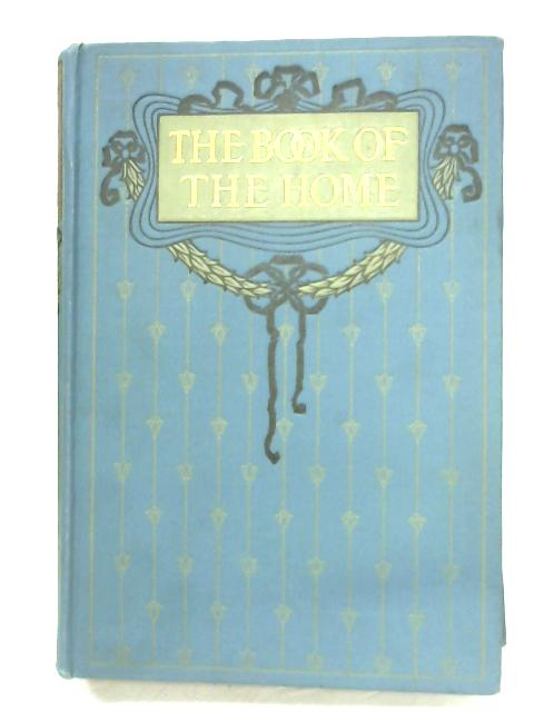 The Book Of The Home: Volume III By Mrs. C. E. Humphry