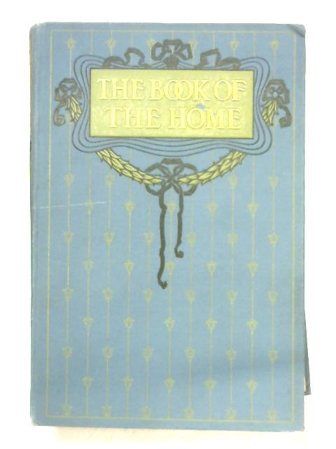 The Book Of The Home: Volume VI By Mrs. C. E. Humphry