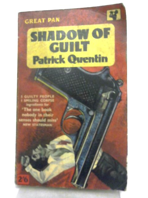 Shadow of Guilt By Patrick Quentin