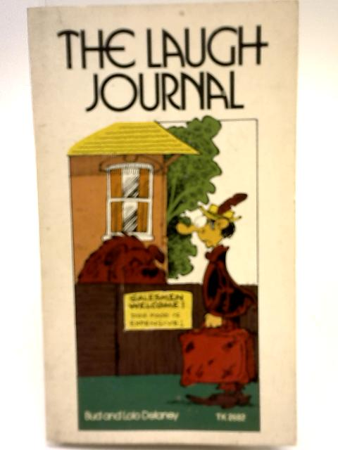 The Laugh Journal: Funny news stories from all over the world By Bu & Lolo Delaney