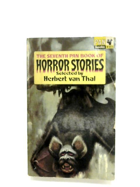 The Seventh Pan Book Of Horror Stories By Herbert Van Thal (Ed.)