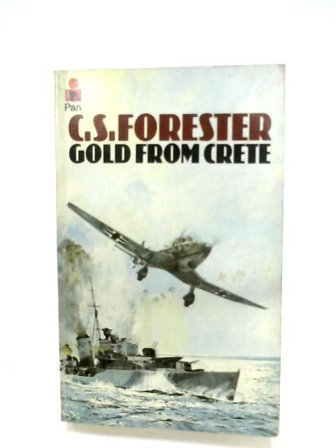 Gold From Crete By C. S. Forester