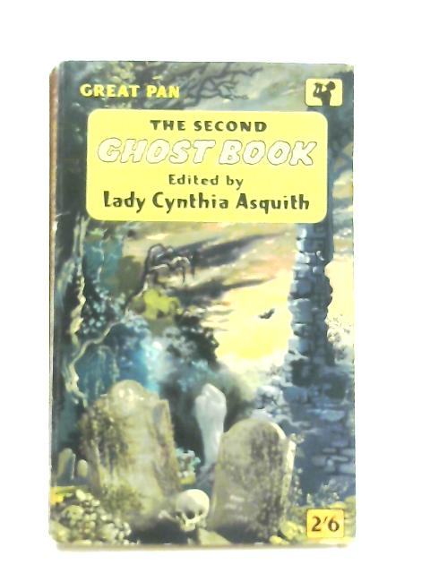 The Second Ghost Book By Lady Cynthia Asquith (Ed.)