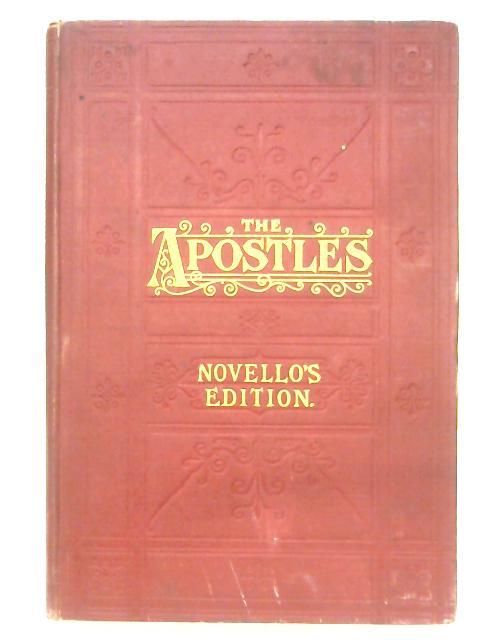 The Apostles (Parts I & II): An Oratorio By Edward Elgar