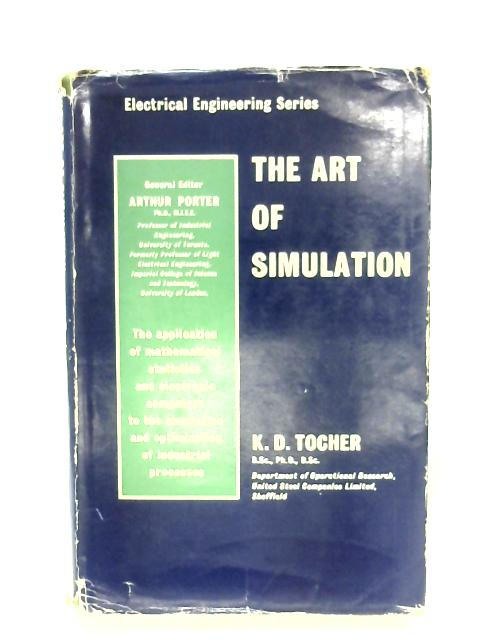 The Art Of Simulation. By K. D. Tocher