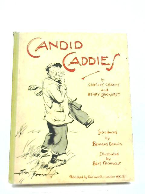 Candid Caddies By Charles Graves & Henry Longhurst
