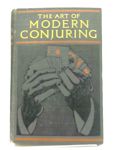 The Art of Modern Conjuring, and Drawing Room Entertainment By Anon