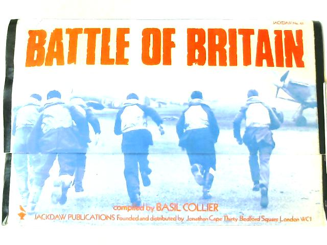 Battle of Britain, A Collection of Contemporary Documents (Jackdaw No 65) By Anon