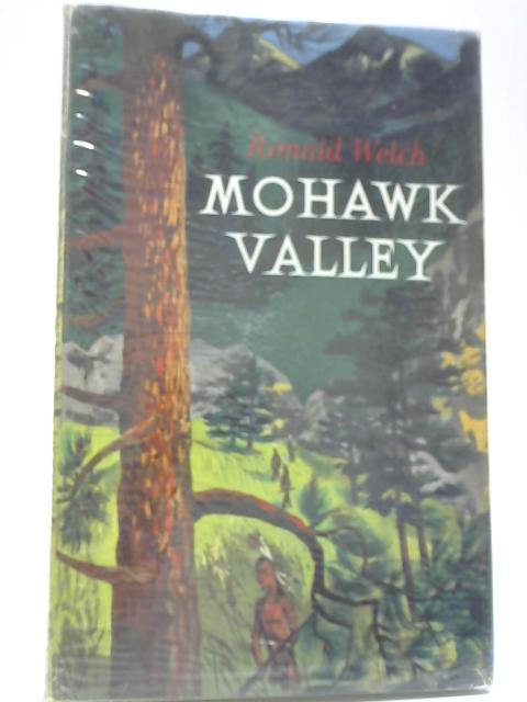 Mohawk Valley By Ronald Welch
