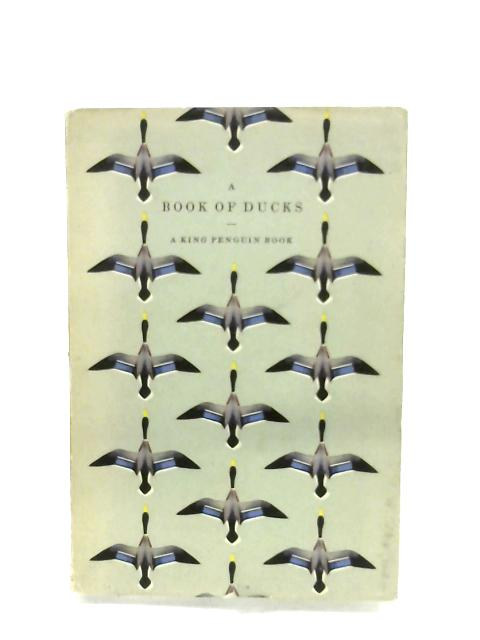 A Book Of Ducks By Phyllis Barclay-Smith