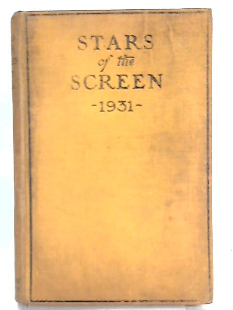 Stars of the Screen, 1931 By Unknown Author
