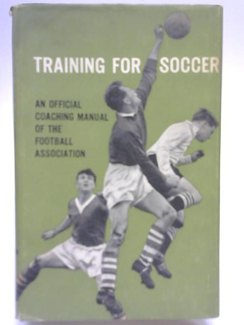 Training for Soccer By Walter Winterbottom