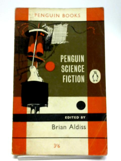 Penguin Science Fiction By Brian Aldiss, Editor