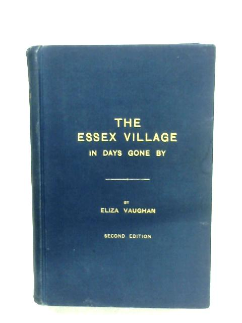 The Essex Village In Days Gone By By Eliza Vaughan