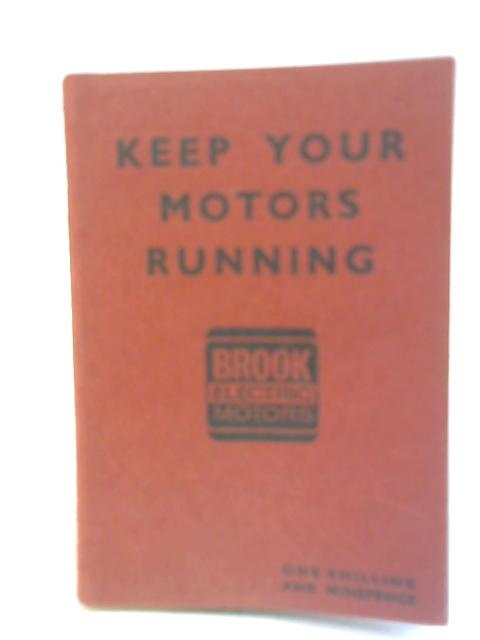 Keep Your Motors Running By Anon