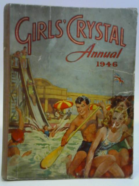 Girls' Crystal Annual 1946 By Various