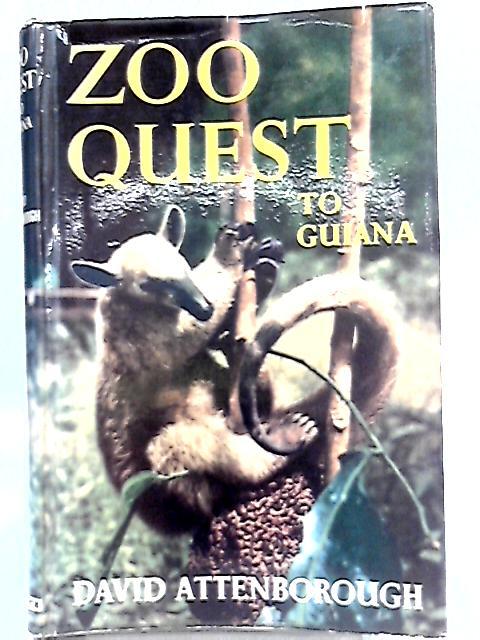 Zoo Quest to Guiana By David Attenborough