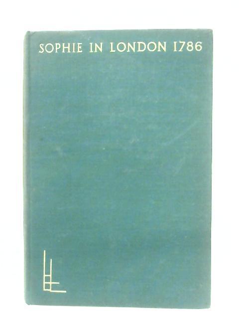 Sophie In London, 1786 By Sophie V. La Roche