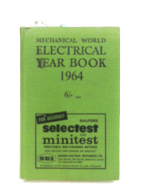 The Electrical Year Book 1964 By Anon