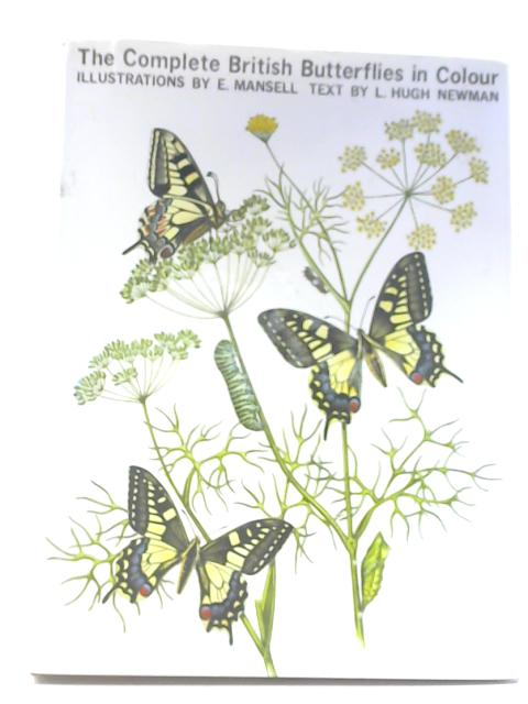 The Complete British Butterflies in Colour By Ernest Mansell