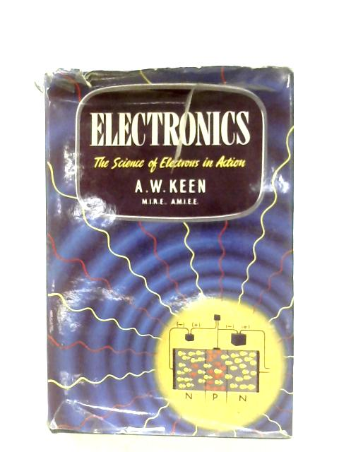 Electronics By A. W. Keen