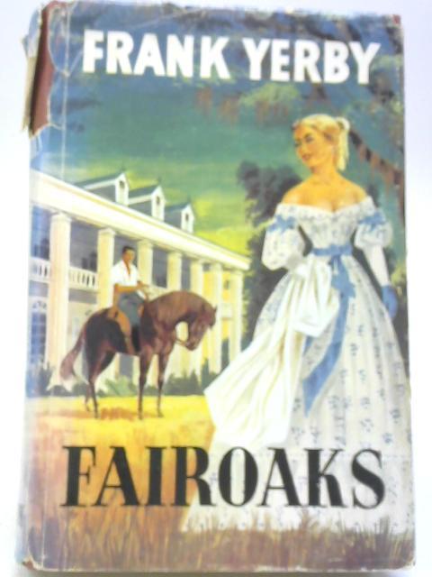 Fairoaks By Frank Yerby