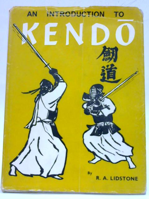 An Introduction to Kendo By Ronald Alexander Lidstone