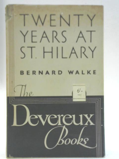 Twenty Years at St Hilary By Bernard Walke