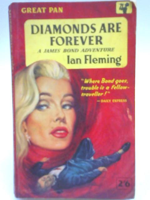 Diamonds Are Forever, A James Bond Adventure By Ian Fleming